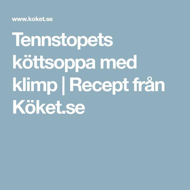 Tennstopets köttsoppa med klimp | Recept från Köket.se