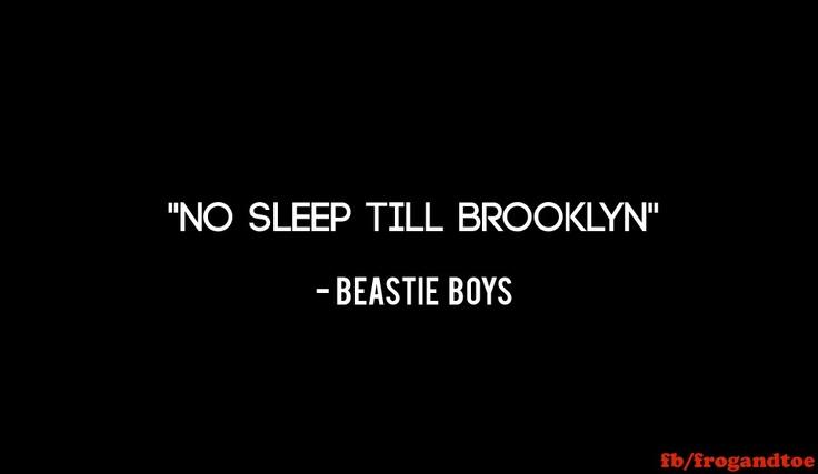 Beastie Boys No Sleep Till Brooklyn Rhymin Stealin