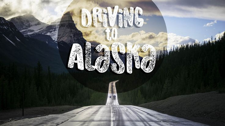featured image for driving to Alaska long strech of road with steep down hill in the mountains
