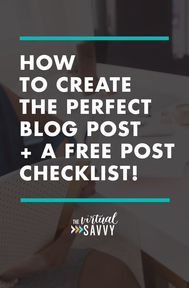 """Learn my top tips for creating the PERFECT blog post, and snag the free """"blog post optimization"""" checklist! via The Virtual Savvy"""