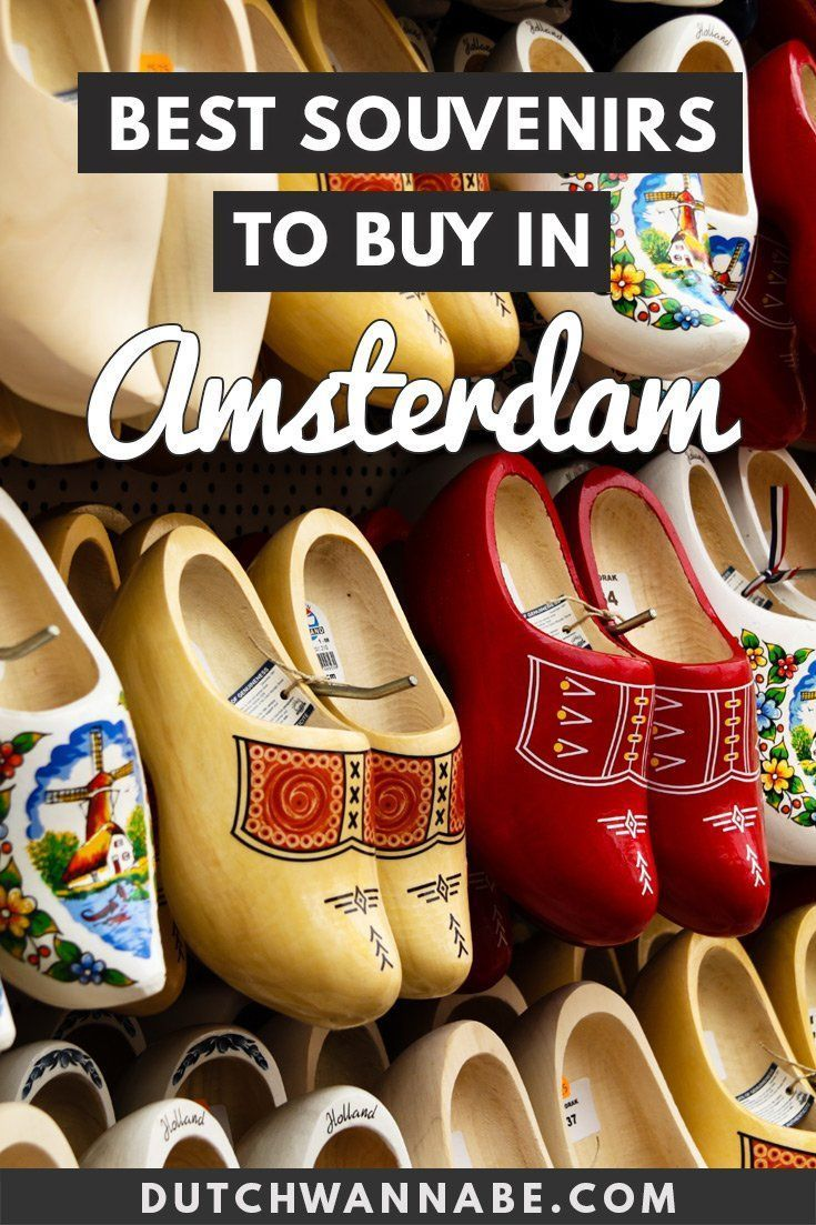 What To Buy In Amsterdam Your Amsterdam Souvenir Shopping Guide Amsterdam Souvenirs Amsterdam Hotel Amsterdam