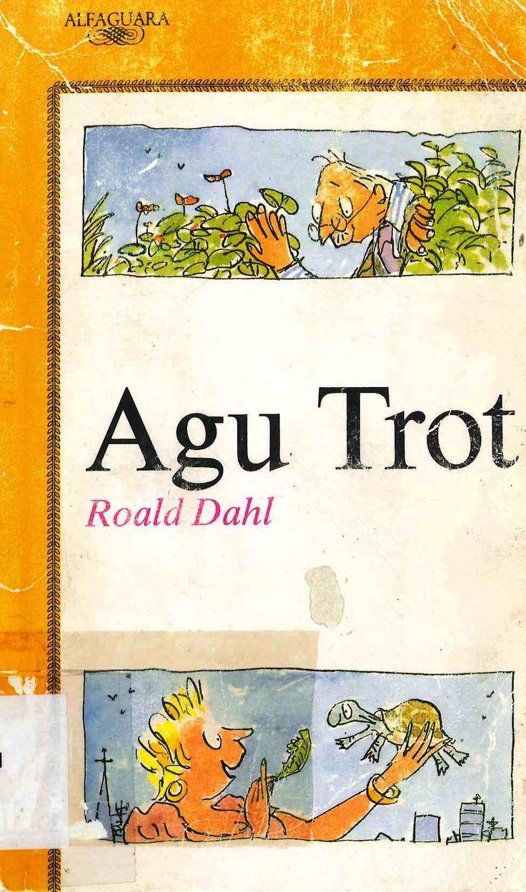 """Agu Trot"" Roald Dahl e ilustraciones de Quentin Blake."