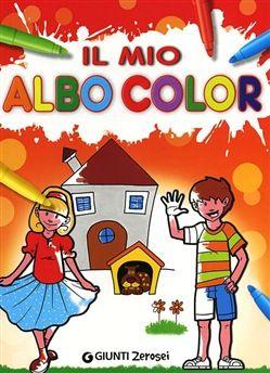 Prezzi e Sconti: Il mio primo albo color  ad Euro 3.82 in #Giunti #Media libri ragazzi 3 5 anni