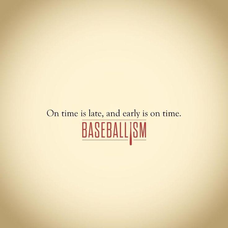 Chad's baseball coach's motto!