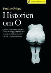 «Historien om O» er en roman som ble utgitt i Paris i 1954 under pseudonymet Pauline Reage. Boken er nå en klassiker, men i mange år var den tabubelagt og nesten umulig å få tak i. Spesiell!