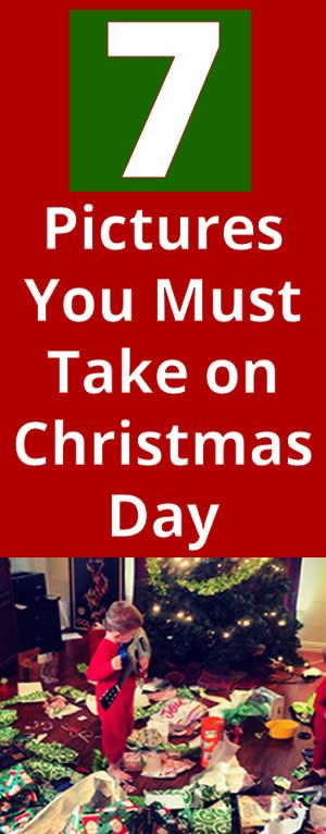 7 pictures to take on Christmas day #christmas #photography #kids