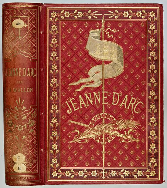 Beautiful Old Books...Jeanne D'arc, by H.Wallon 1876.