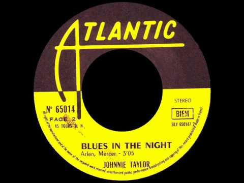 Johnnie Taylor - Blues In The Night - STAX E.P 269006 w / Pic.Sleeve (FR) & ATLANTIC 650147 (BEL) - YouTube