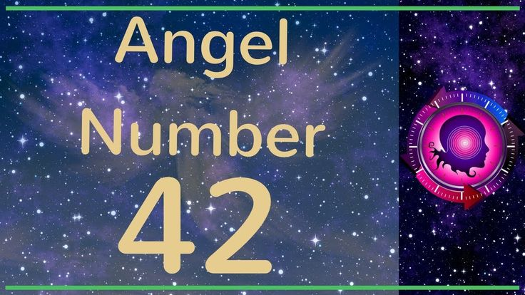 Angel Number 42: The Meanings of Angel Number 42