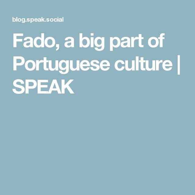Fado, a big part of Portuguese culture | SPEAK