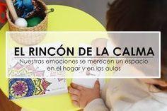 Aprendiendo con Montessori: RINCÓN DE LA CALMA. Nuestras emociones se merecen un espacio en el hogar y en el aula
