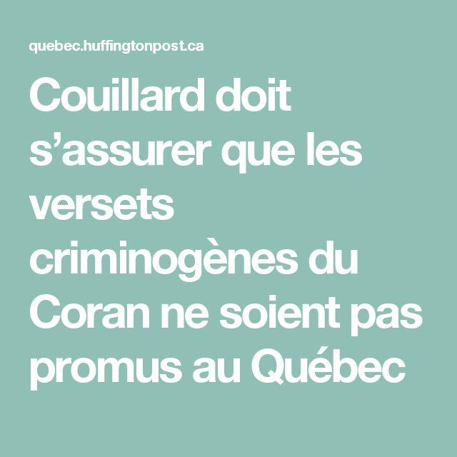 Couillard doit s'assurer que les versets criminogènes du Coran ne soient pas promus au Québec