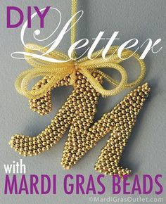 DIY Letter from Mardi Gras Beads
