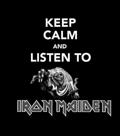 This is such a contradiction... there is no such thing as calm when listening to Iron Maiden... You ROCK OUT!