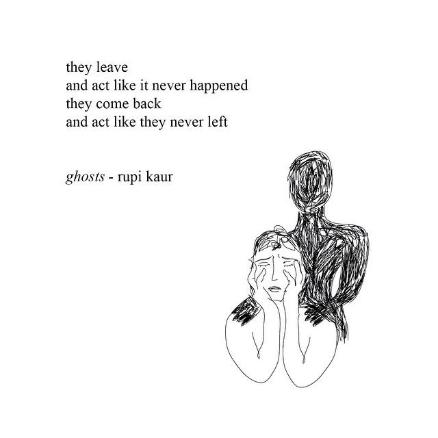 Ghosts by Rupi Kaur