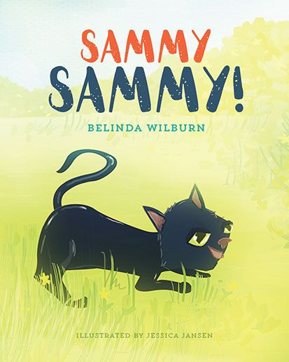 """Sammy Sammy!"" Children's book illustration - black cat - illustrator - Jess Jansen author Belinda Wilburn - children's story"