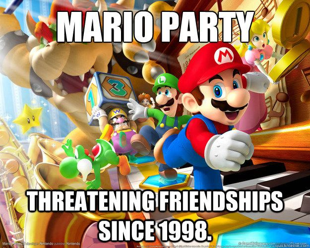 """When Mario is responsible for ruining your birthday party: 