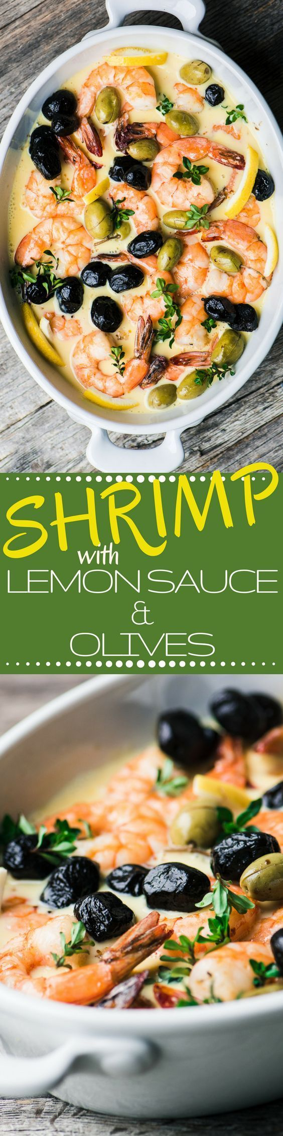 Shrimp in Lemon Sauce with Olives ~ this 30 minute meal will transport you to the Greek Isles with its silky lemon sauce and rich, briny olives. The health news on the Mediterranean Diet just keeps ge (Paleo Rezepte Fisch)