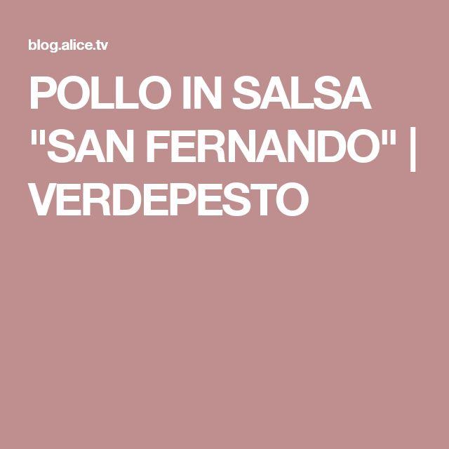 "POLLO IN SALSA ""SAN FERNANDO""   VERDEPESTO"