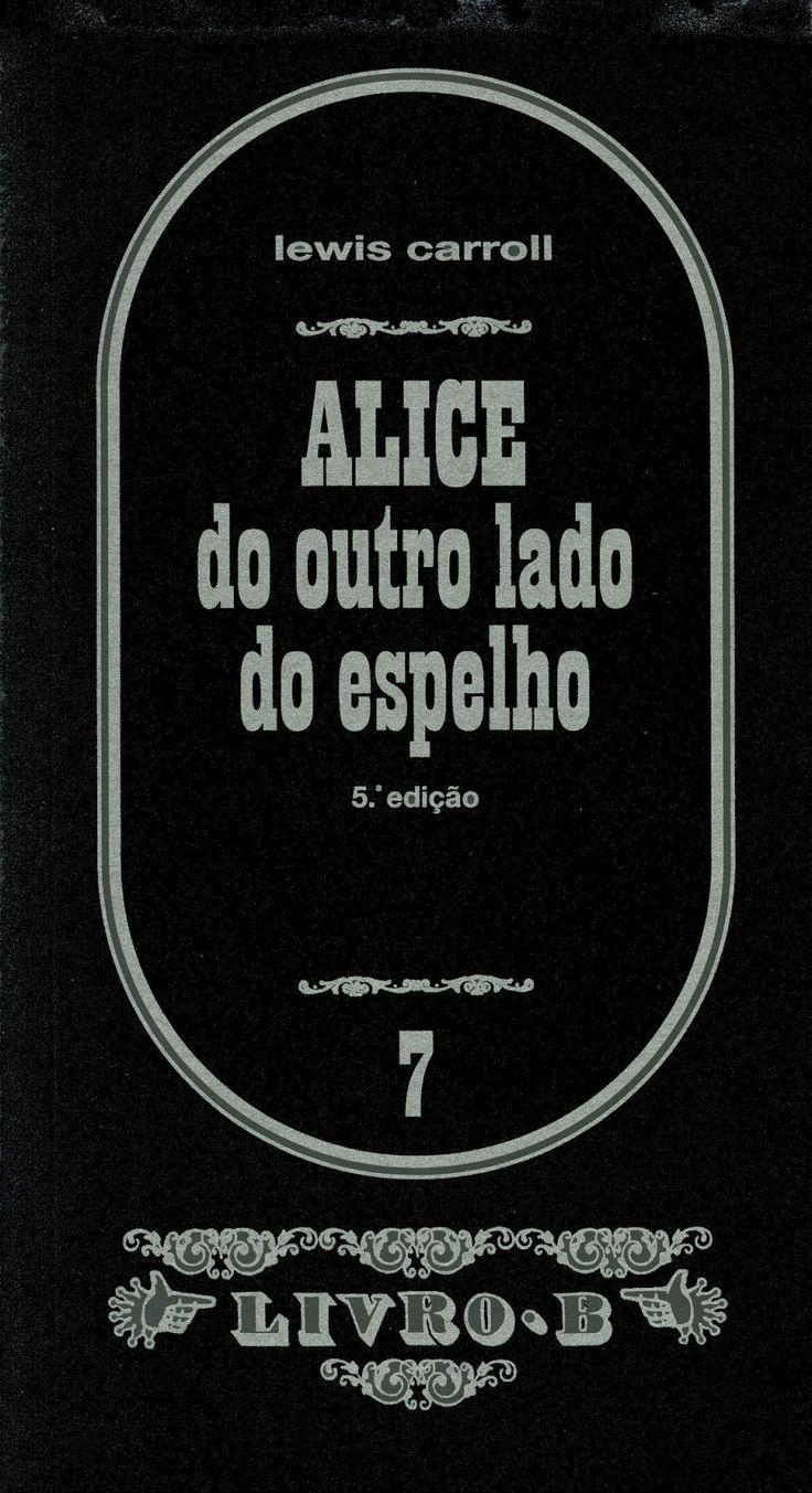 R.4. Alice do outro lado do espelho. 3ª ed. Editorial Estampa, 1987. Sin ilustraciones. Papel azul.