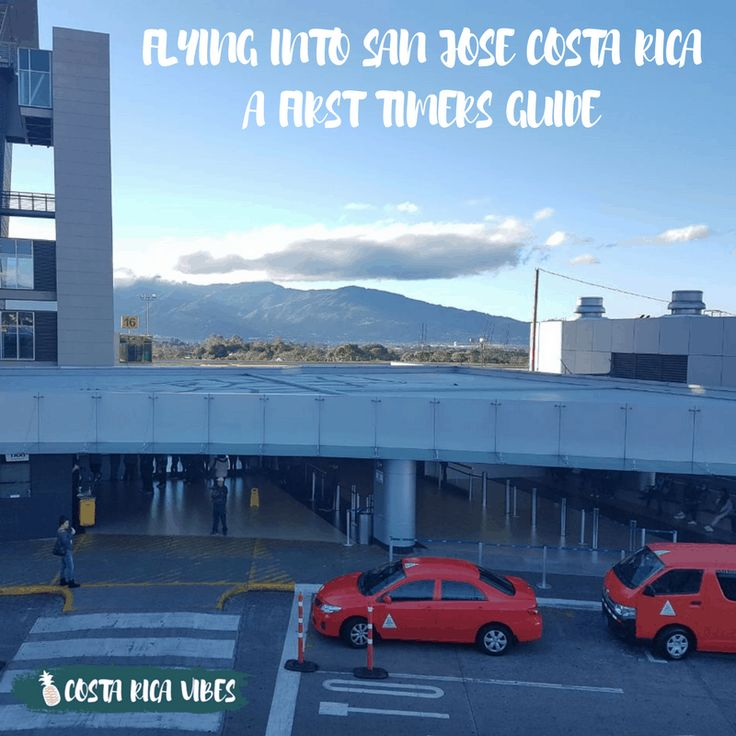 Flights to san jose costa rica guide to arriving san