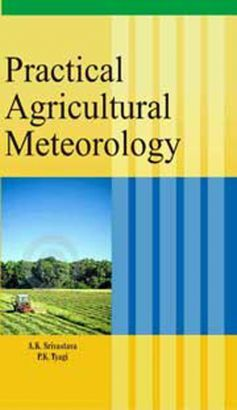 Compare & Buy Online Agriculture Books at Low Prices in India - Practical Agricultural Meteorology - nipabooks