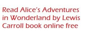Read & Download Alice's Adventures in Wonderland by Lewis Carrol pdf, Epub, Kindle, Txt.
