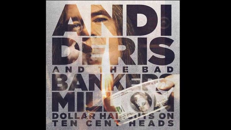 Andi Deris & Bad Bankers - Must Be Dreaming