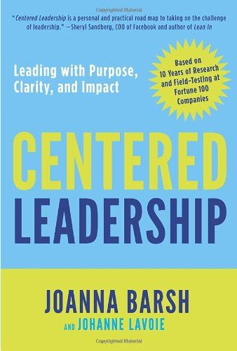 Learn how to manage trigger situations at work in Joanna Barsh's book, Centered Leadership.