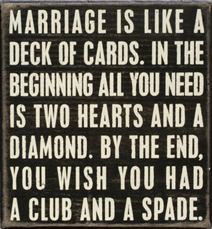 Marriage is like a deck of cards | quote wall sign