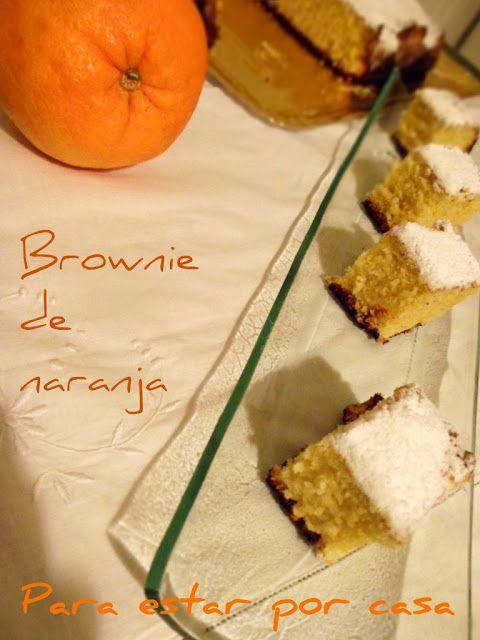 Para estar por casa: Brownie de naranja