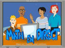 Math en direct est un site contenant plusieurs leçons animées et exercices à imprimer qui proposent divers sujets reliés à une même notion.