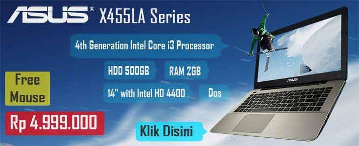 New Arrival !! ASUS X455LA Series ! -> Order Sekarang Disini -> http://ow.ly/JCLX6