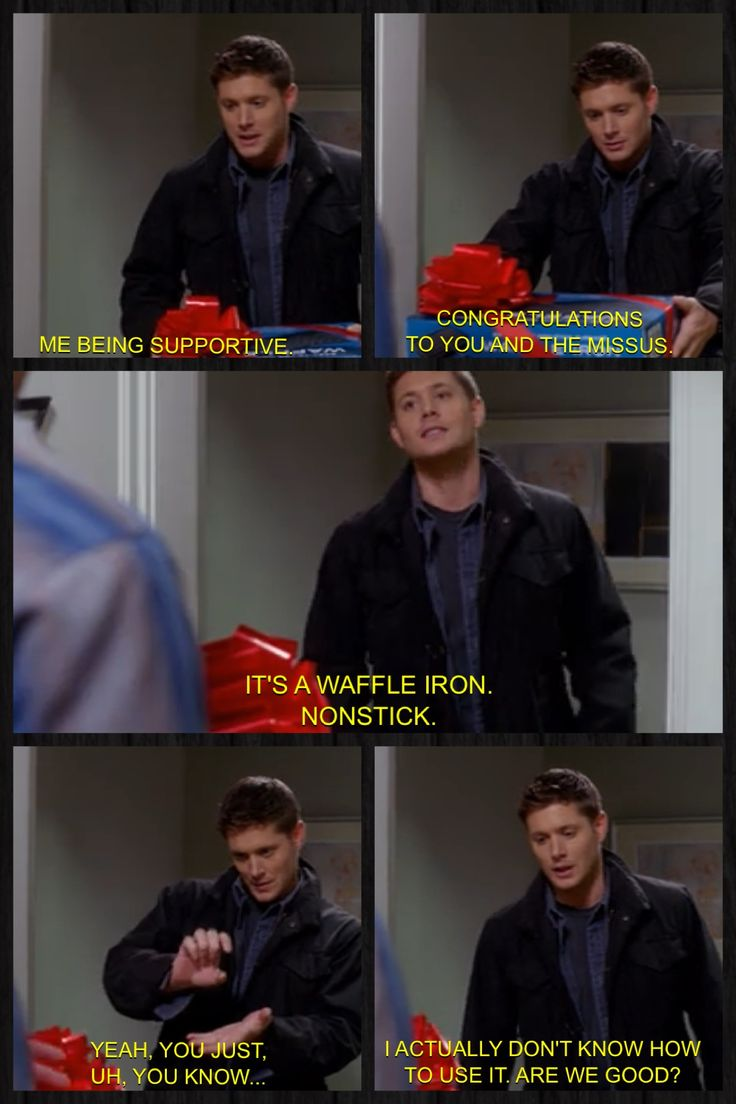 Dean being supportive of Sam with a waffle iron Becky later clobbers Sam with.  :p Supernatural: Season 7, Time for a Wedding!