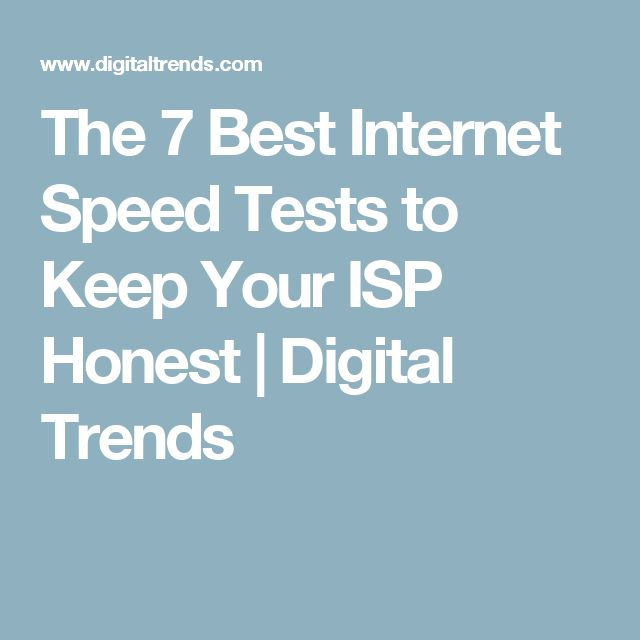 The 7 Best Internet Speed Tests to Keep Your ISP Honest | Digital Trends