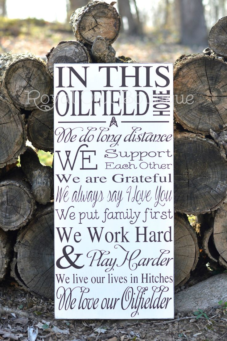 "In This Oilfield Home, Oilfield Sign, Oilfield Home, Oilfield Decor, Oilfield, Roughneck, Wooden Sign, Hand Painted Sign, 12x24"" by TheRoyalOwlBoutique on Etsy https://www.etsy.com/listing/228453144/in-this-oilfield-home-oilfield-sign"