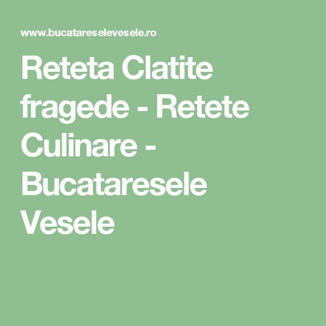 Reteta Clatite fragede - Retete Culinare - Bucataresele Vesele