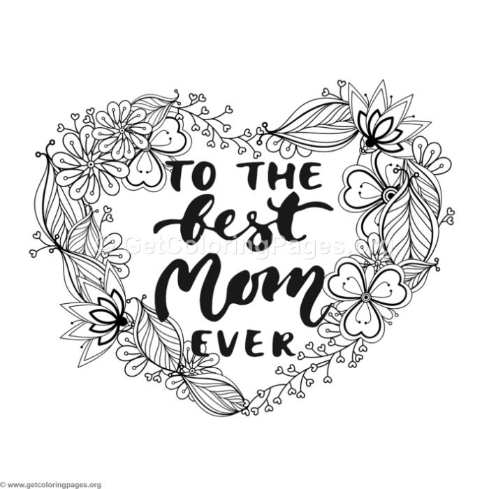Free Instant Downloads To The Best Mom Ever Coloring Pages