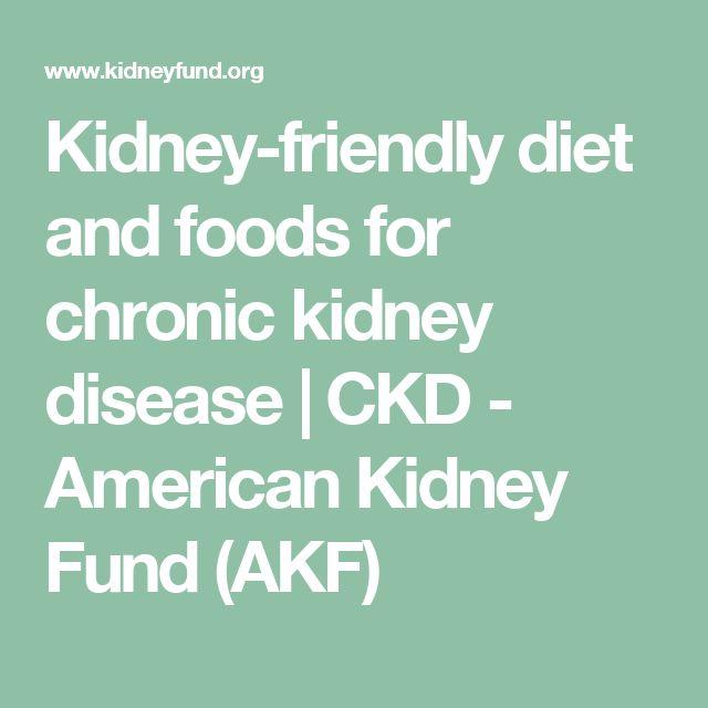 Kidney-friendly diet and foods for chronic kidney disease | CKD - American Kidney Fund (AKF)