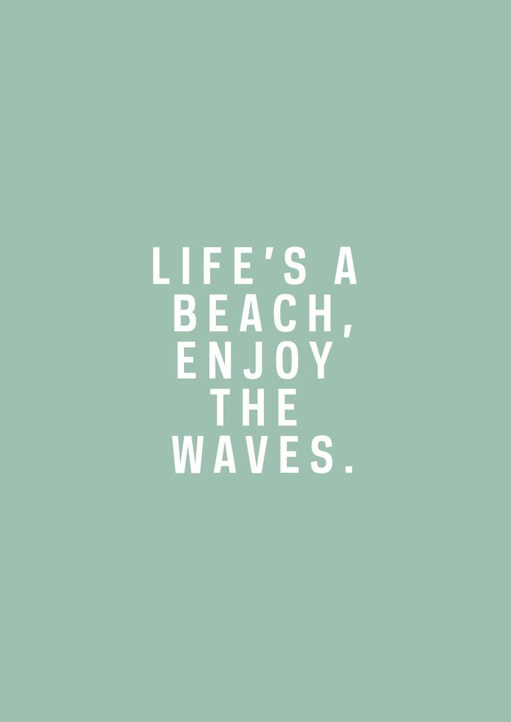 Life's a beach, especially this weekend it will be!