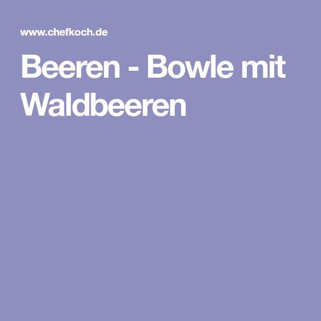 Beeren - Bowle mit Waldbeeren