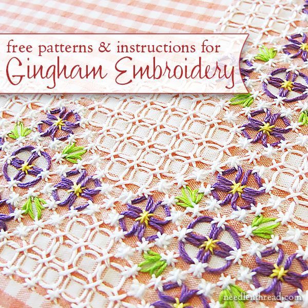 Gingham embroidery is a perfect way to add a little touch of charm to aprons, curtains, crazy quilts, and anything you'd make out of gingham! Click through for free patterns, tips, and tutorials.
