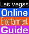 Las Vegas Shows on the Las Vegas Online Entertainment Guide - All the Las Vegas Shows