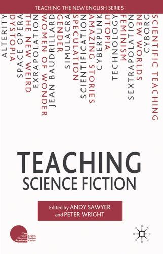 images about using science fiction in the classroom on  teaching science fiction  a collection of thirteen essays about teaching science fiction and fantasy