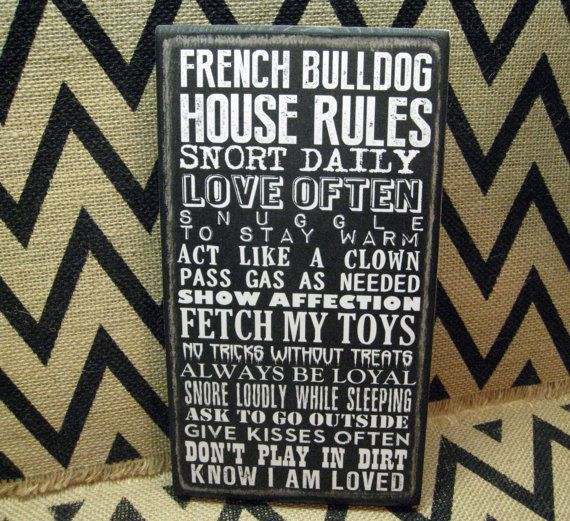 "French Bulldog House 5 1/2"" x 10"" French Bulldog primitive wall sign quote home…"