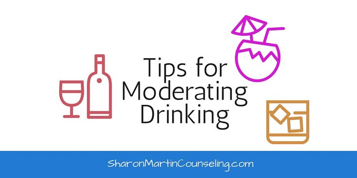 This post provides tips for moderating drinking for those who don't want to or aren't ready to completely quit drinking. This is a harm reduction approach.