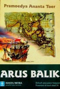 Arus Balik - Pramoedya Ananta Toer