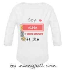 """Body para bebé manga larga personalizado """"Soy Alma y quiero alegrarte el día"""""""