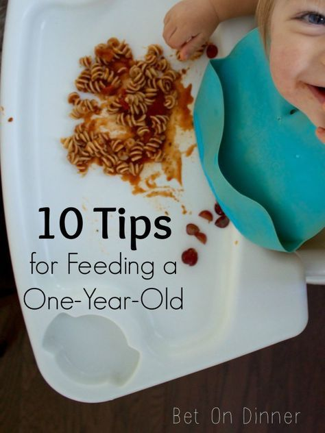 10 Tips for Feeding a One-Year-Old. - Bet On Dinner