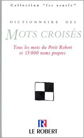 Dictionnaire des mots croisés ancienne édition: Amazon.ca: Books